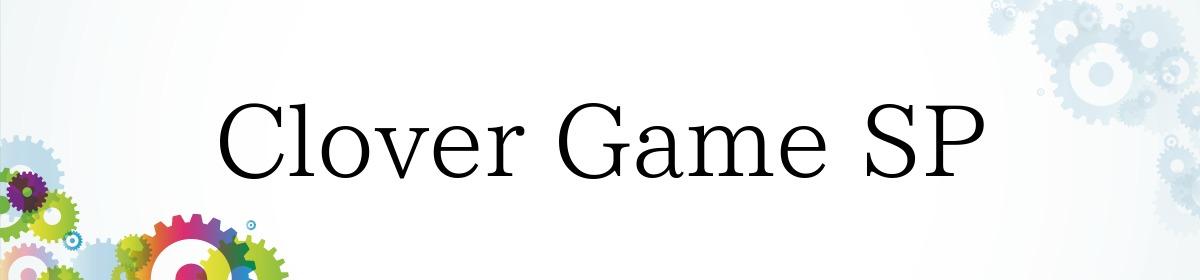 Clover Game SP
